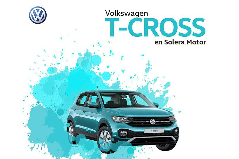 ¡T-CROSS, el nuevo SUV de Volkswagen ya en Solera Motor!